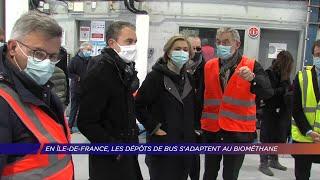 Yvelines | En Île-de-France, les dépôts de bus s'adaptent au biométhane