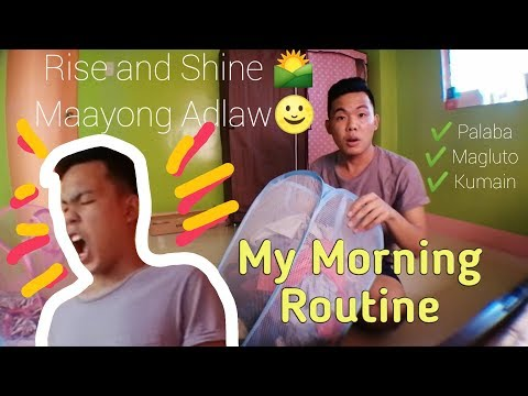 My Morning routine Your Videos