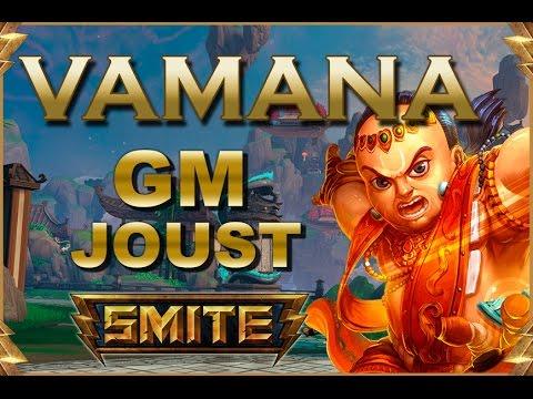 SMITE! Vamana, El tanke hace mas damage?! GM Joust #32