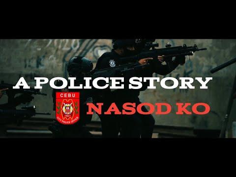A POLICE STORY_NASOD KO #TeamCCPO #KasaliganMo #Globe #nasod