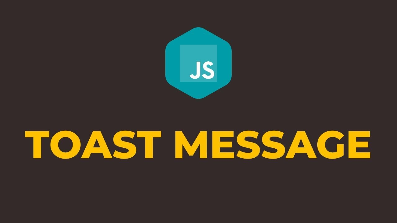 How to Show Toast Message in Javascript using Native Toast JS