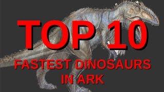 10 FASTEST dinosaurs on LAND || ARK:Survival Evolved