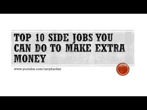Top 10 side jobs you can do to make extra money