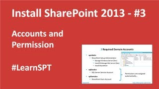 Install SharePoint 2013 - Part 3 Service Accounts