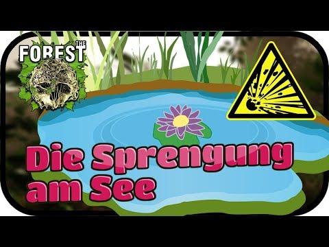 Die Sprengung am See - The Forest #041 ★ Lest Play the Forest Deutsch