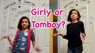 TOMBOY VS GIRLY GIRL - MORNING ROUTINE