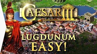 Caesar III Lugdunum ► Easy Guide to Win on Very Hard - [City-building Doctor]