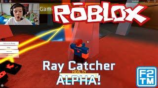 Ray Catcher - Roblox
