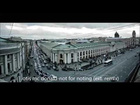 Otis McDonald   Not For Nothing ext. remix