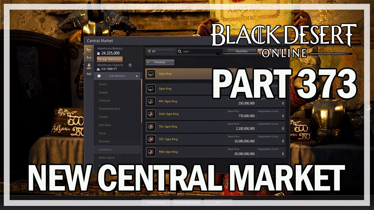 Black Desert Online - Dark Knight Let's Play Part 373 - NEW CENTRAL MARKET