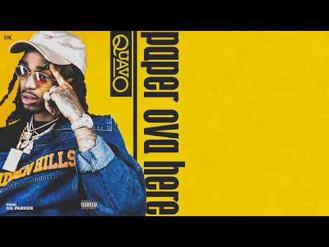 Quavo - Paper Over Here (Official Audio)