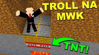 Minecraft FERAJNA: TROLL NA NASZYM NAJWIĘKSZYM WROGU... XD