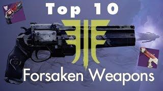 Top 10 Forsaken Loadouts | Destiny 2