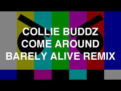 Collie Buddz - Come Around (Barely Alive Remix)