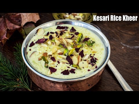 Kesari Rice Kheer Recipe | Indian Rice Pudding  | Chawal Ki Kheer | Rice Payasam