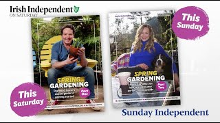 Free Spring Gardening series with the Irish Independent on Saturday and the Sunday Independent