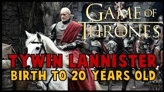 Tywin Lannister: Birth to 20 Years Old