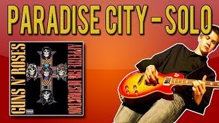 Guns N'Roses - Paradise City SOLO Guitar Lesson (With Tabs)