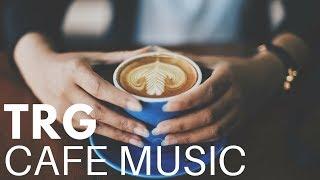 Latin Music | Jazz Bossa Nova | Relaxing Background Music for Cafe, Work, Study 2018 Hi-Fi