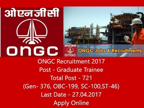ONGC Recruitment 2017, 721 Post Of Graduate Trainee, No Fees Apply Online