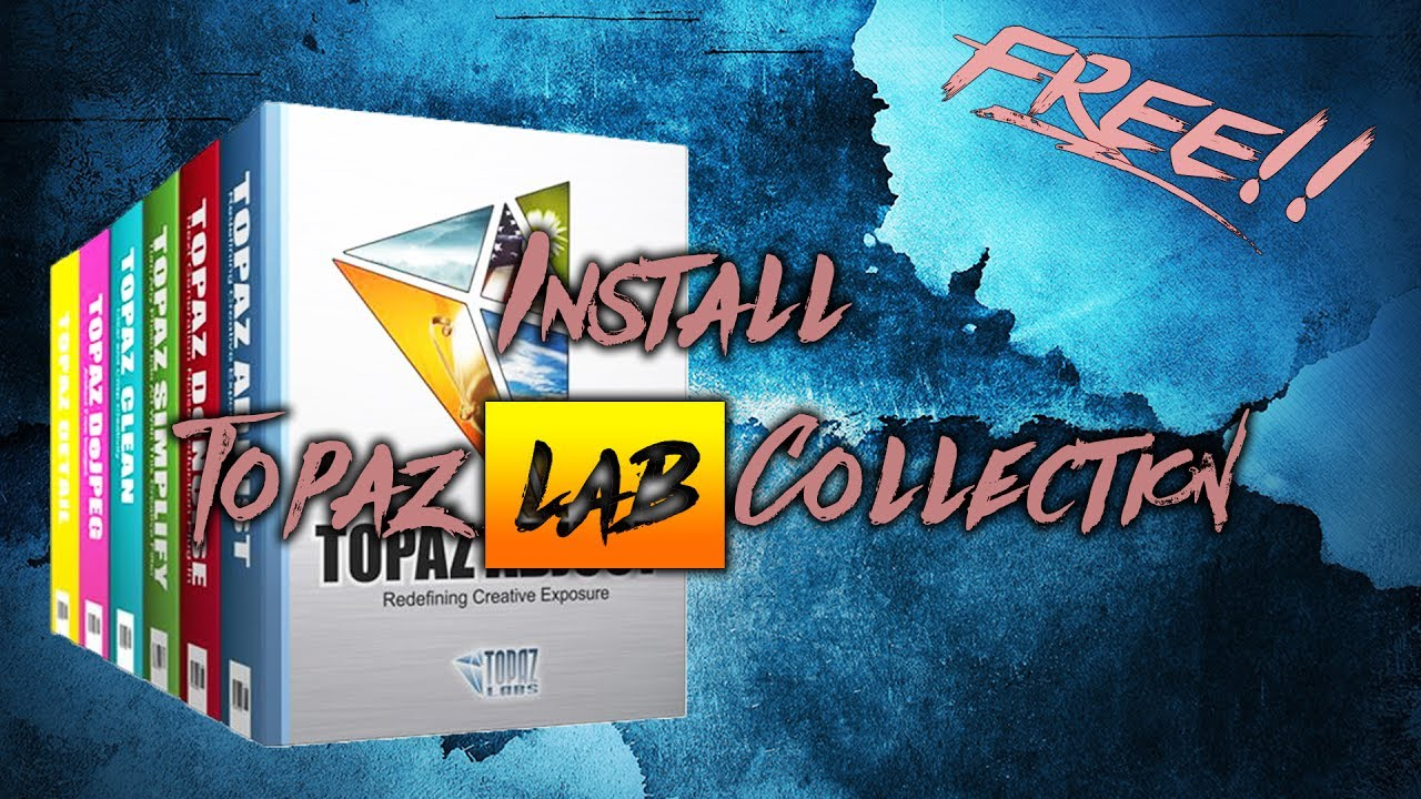 How to Install Topaz Lab Collection for FREE!!! | 2017