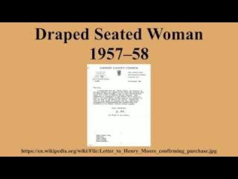 Draped Seated Woman 1957–58