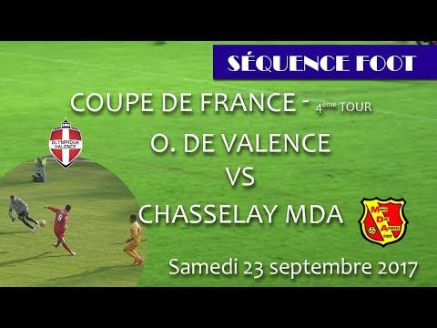 Sequence Foot 4ème tour Coupe de France O. Valence vs Chasselay MDA 23 09 2017