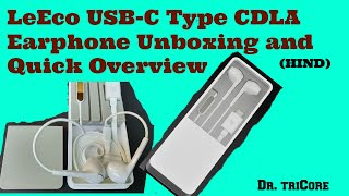 {Hindi}LeEco USB-C Type CDLA Earphone Unboxing and Quick Review || Dr.TriCore