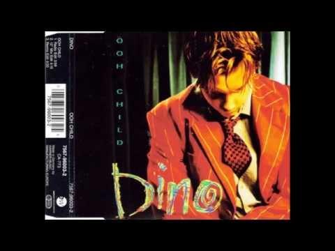 Dino - Ooh Child (Radio Edit) HQ