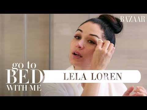 Lela Loren's Nighttime Skincare Routine | Go To Bed With Me | Harper's BAZAAR