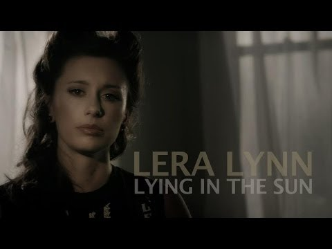 Lera Lynn - Lying In The Sun