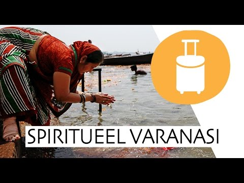 INDIA TRAVEL VIDEO: welkom in spiritueel VARANASI