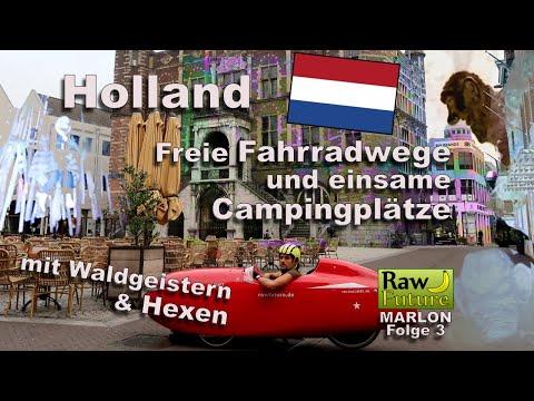 Was ist los bei Raw Future? + Freie Radwege und einsame Campingplätze in Holland (MARLON 03)