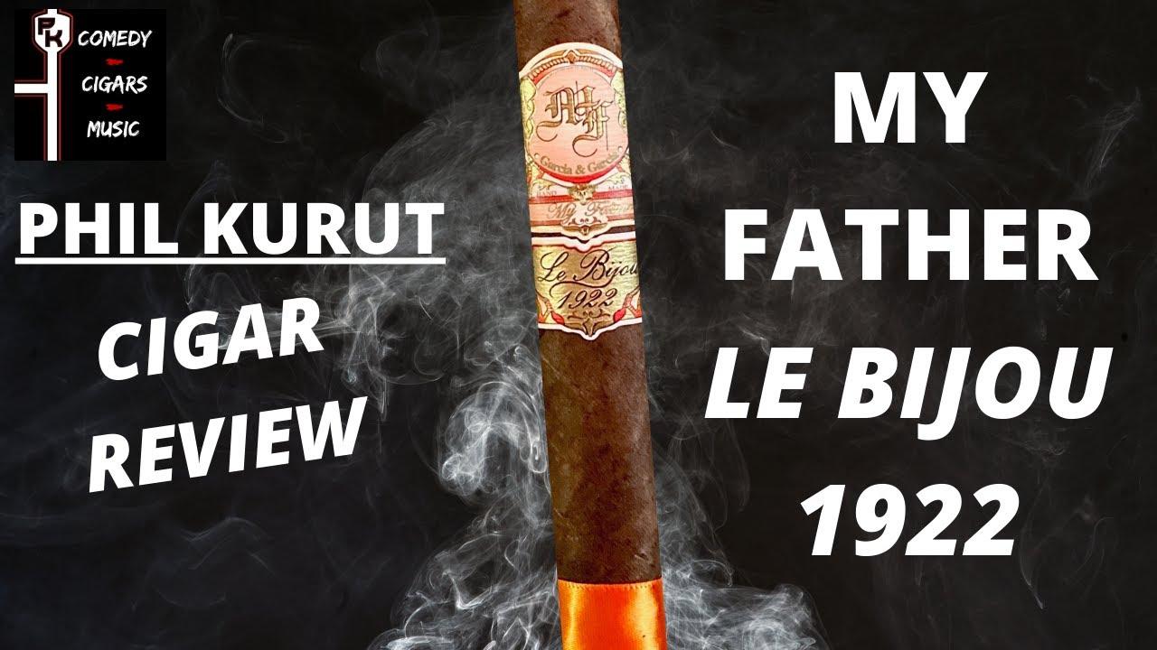 MY FATHER LE BIJOU 1922 | CIGAR REVIEW