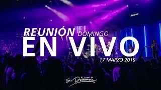 🔴 Reunión En Vivo (Prédica y Alabanza) - 17 Marzo 2019 | El Lugar de Su Presencia thumbnail