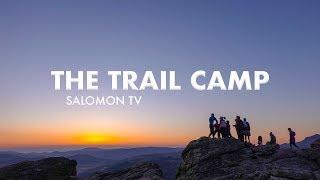 The Trail Camp w/ Max King | Salomon TV