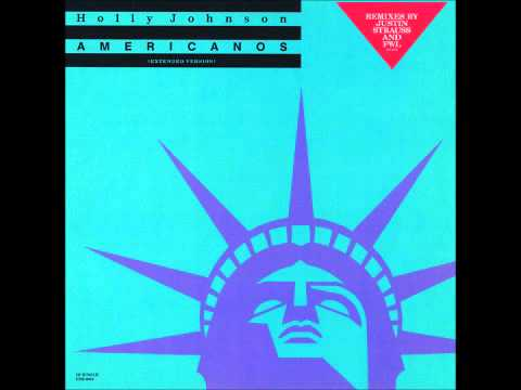 "Holly Johnson - Americanos 12"" P.W.L. Extended Maxi Version"