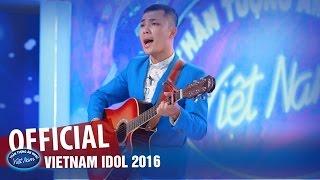 VIETNAM IDOL 2016 - TẬP 1-  TÌNH YÊU LUNG LINH - TRẦN MẠNH CƯỜNG