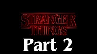 If STRANGER THINGS was in ROBLOX (PART 2)