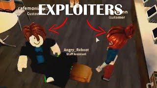 EXPLOITERS ARE FLINGING ME | ROBLOX Verde Cafe Shift