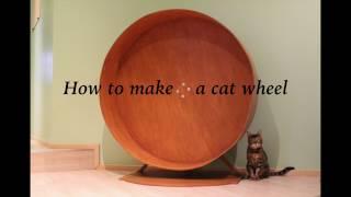 How Make Cat Wheel