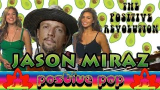Jason Mraz on The Positive Revolution Presents Positive Pop