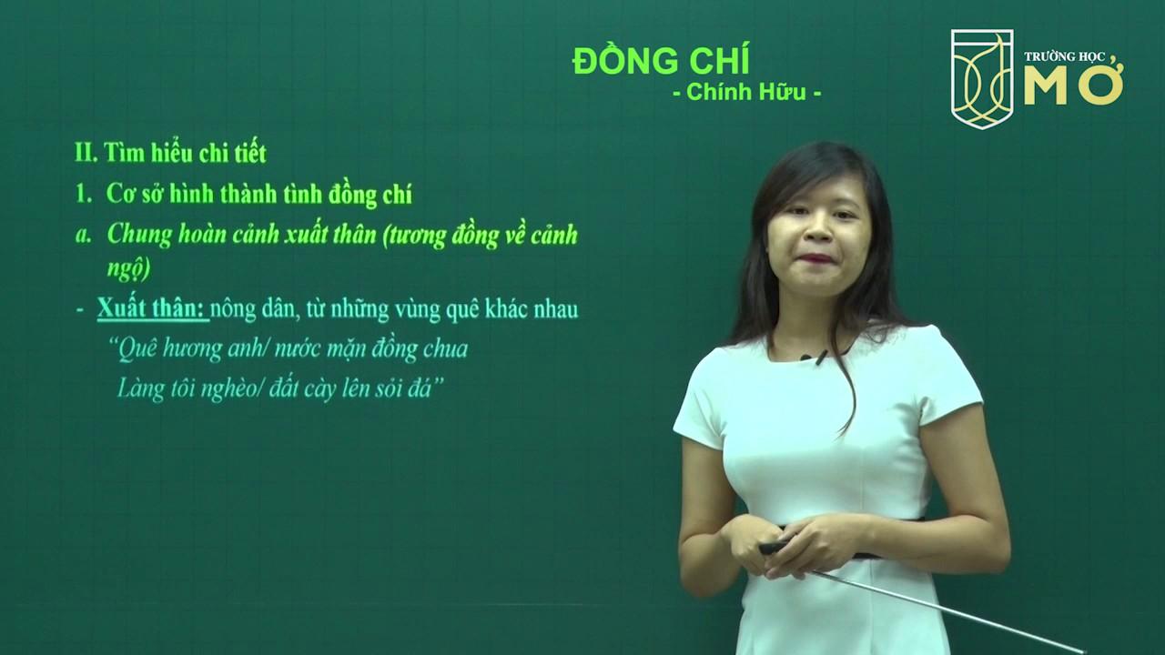 [LUYỆN THI VÀO LỚP 10 2017] Ngữ Văn: Đồng Chí | Cô Huyền An
