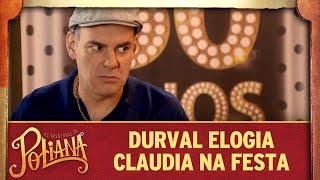Durval elogia Claudia na festa de 50 anos | As Aventuras de Poliana