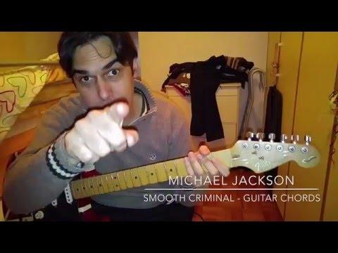 Guitar Chords : Michael Jackson - Smooth Criminal - For Fun