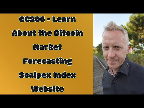 CC206 - Learn About the Bitcoin Market Forecasting Scalpex Index Website