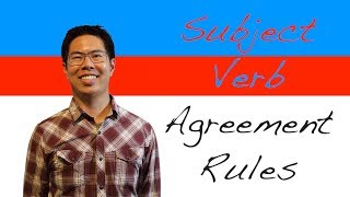 Subject Verb Agreement Rules (and Tricky Scenarios) - English Grammar Lesson