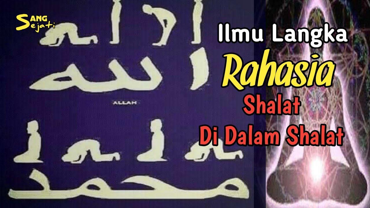 Inilah Rahasia Tersembunyi Shalatnya Ahli Sufi