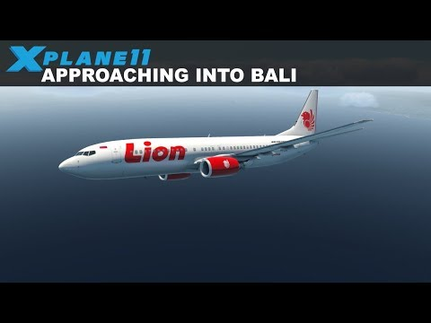 X-Plane 11 - B737 Lion Air, Approaching into Bali Ngurah Rai (WADD)