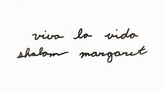 Shalom Margaret - Viva La Vida (Full Song)